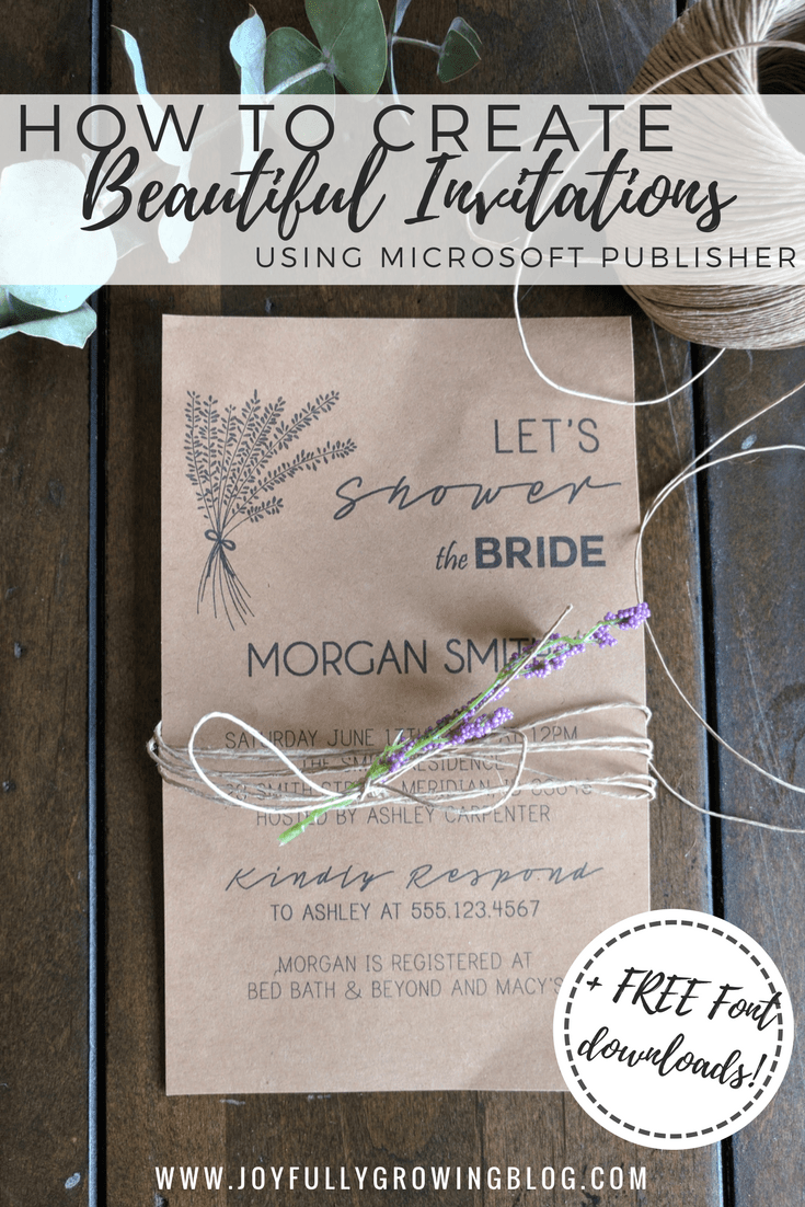 How to Create Beautiful Invitations Using Microsoft Publisher | DIY Wedding Invitations | Part Invitations | DIY Wedding | Joyfully Growing Blog