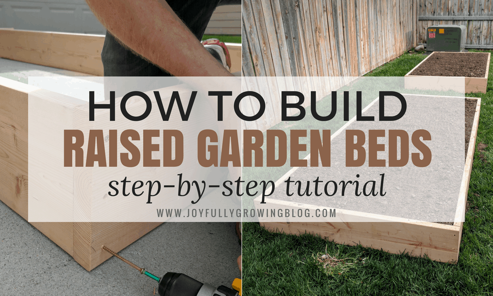 How to build Raised Garden Beds tutorial