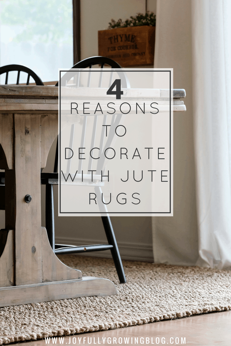 """jute rug in dining room with table and chairs. text overlay, """"4 reasons to decorate with jute rugs"""""""
