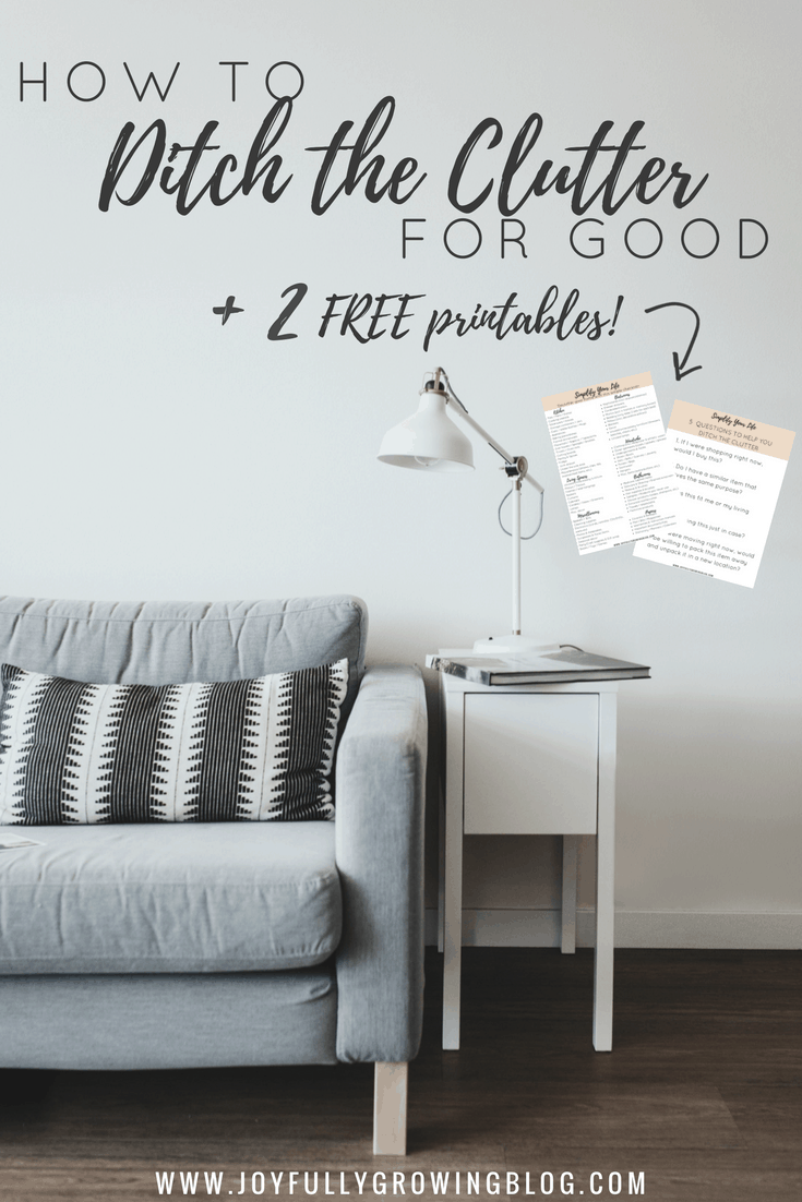 "Interior with couch and throw pillow next to end table with lamp. Overlay text - ""How to Ditch the Clutter for Good +2 FREE printables"""