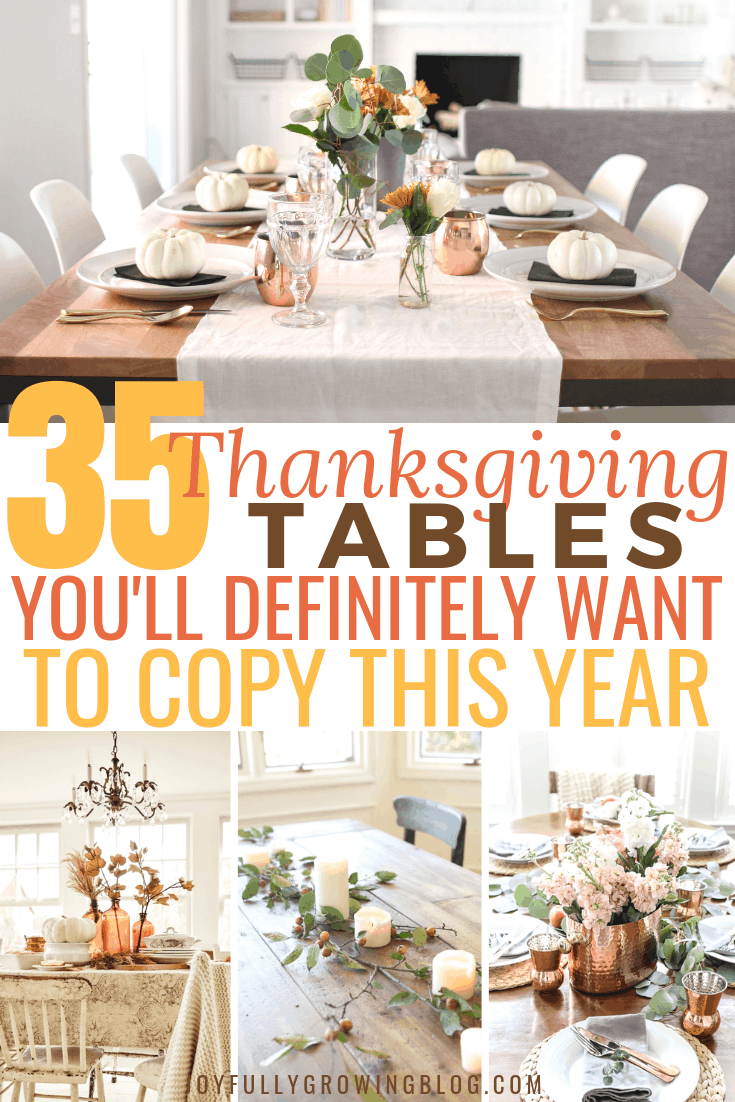 "Thanksgiving table centerpieces collage with text overlay that reads ""35 Thanksgiving Tables You'll Definitely Want to Copy This Year"""