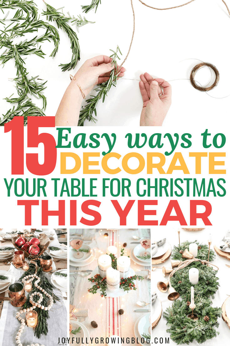 "Collage of different Christmas table settings with text overlay that reads, ""15 easy ways to decorate your table for christmas this year"""