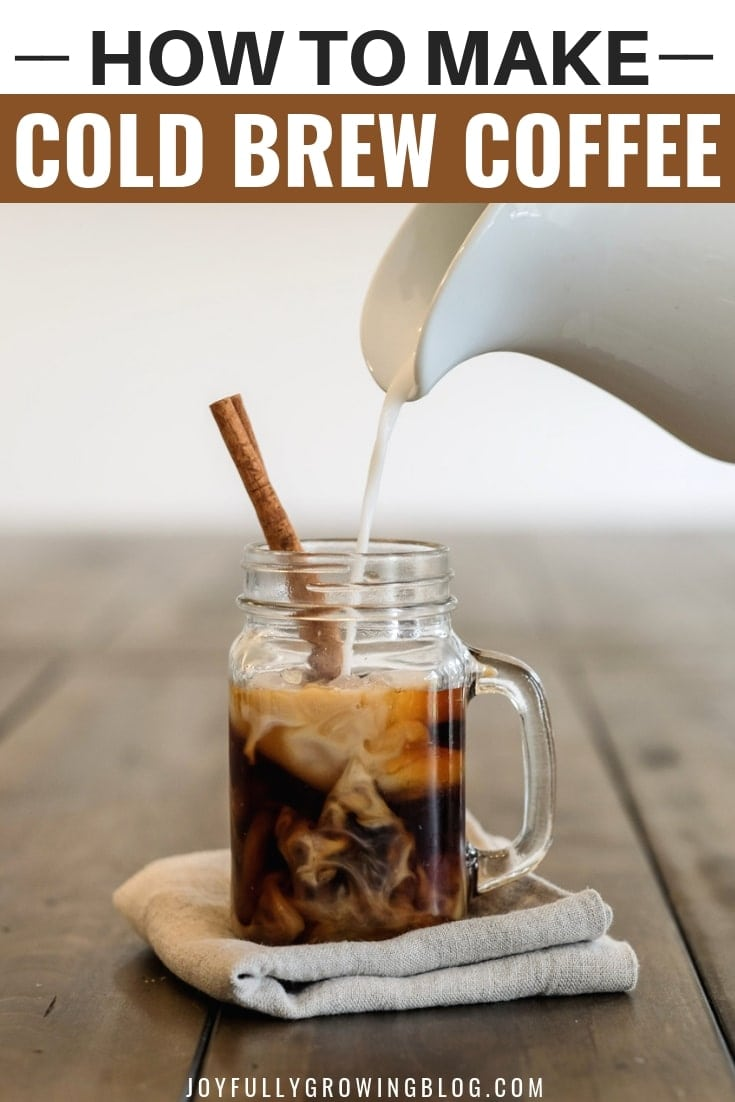 "Pouring Creme into cold brew coffee. Text overlay ""How To Make Cold Brew Coffee"""