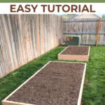 "Two raised garden beds with text overlay ""How To Build Raised Garden Beds Easy Tutorial"""